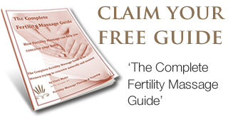 Claim Your FREE Guide - The Complete Fertility Massage Guide